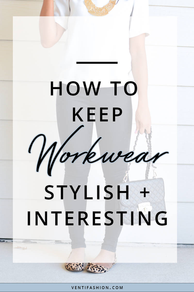 how-to-keep-workwear-interesting