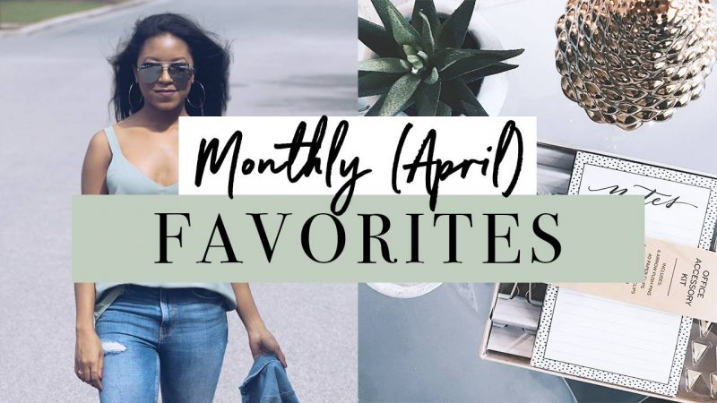 April Favorites Youtube Video